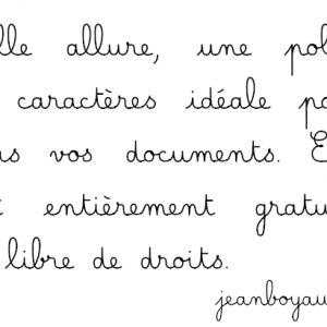 Police d'écriture Belle allure de Jean Boyault. Merci à lui pour cette police d'écriture idéale pour l'apprentissage de l'écriture.